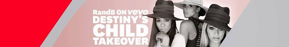 Destiny's Child R&B on VEVO Takeover